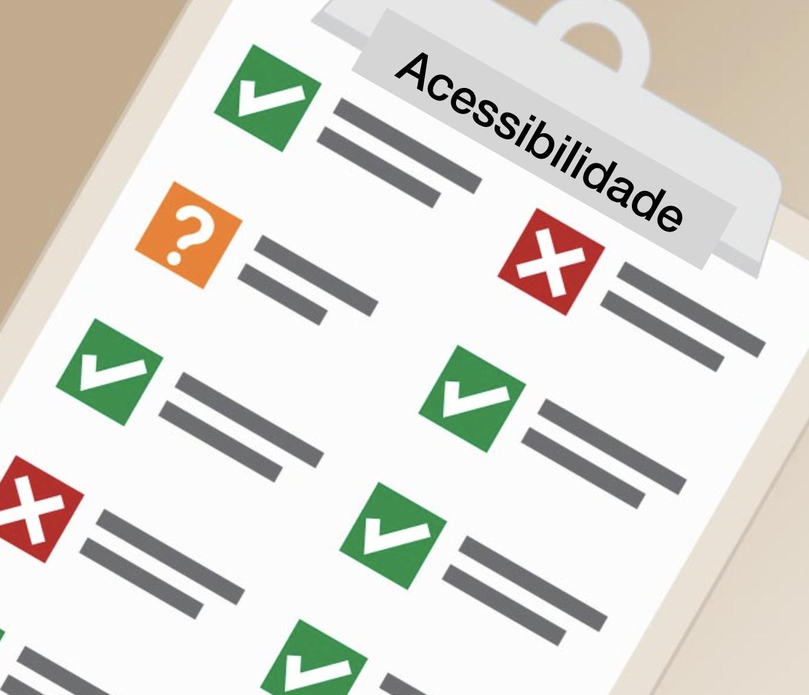 Prancheta contendo um checklist com itens marcados e outras não, com o título acessibilidade