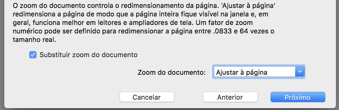 """Janela de configuração com a opção """"Substituir zoom do documento"""" marcado e a opção """"ajustar à página"""" selecionada."""