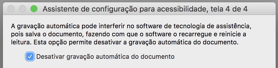 """Janela de configuração com a opção """"Desativar gravação automática do documento"""" marcada."""