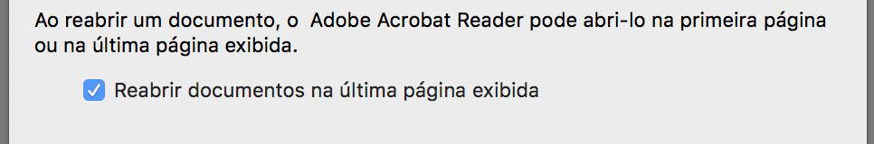 """Janela de configuração com a opção """"Reabrir documentos na última página exibida"""" marcada."""